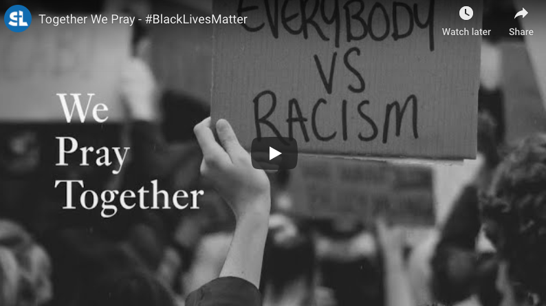 Together We Pray – #BlackLivesMatter
