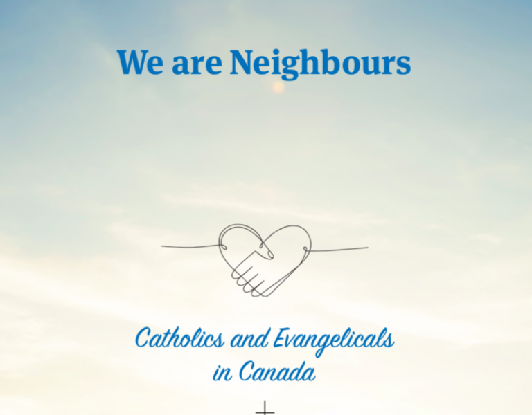 We are Neighbours: Catholics and Evangelicals in Canada