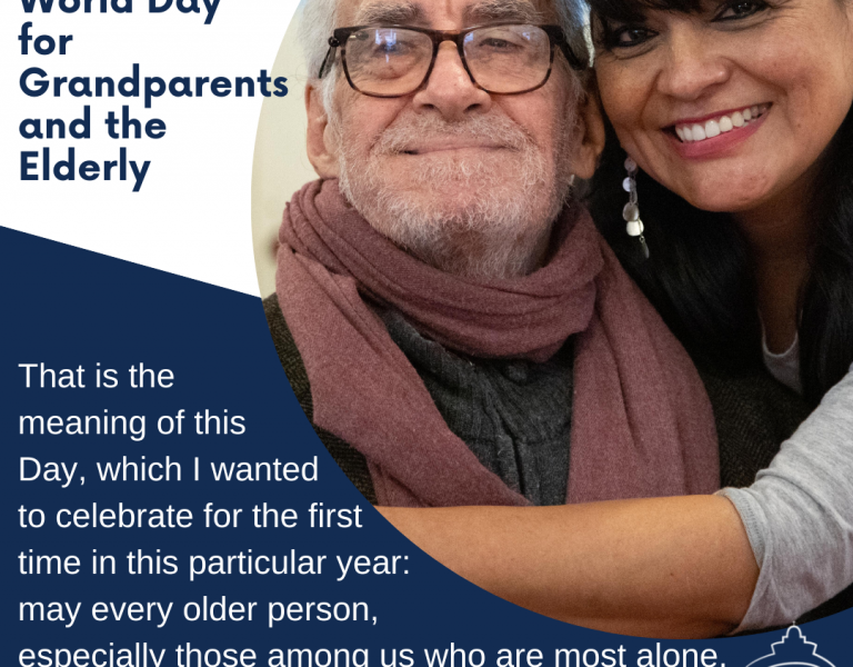 """""""I Am With You Always"""": World Day for Grandparents and the Elderly"""
